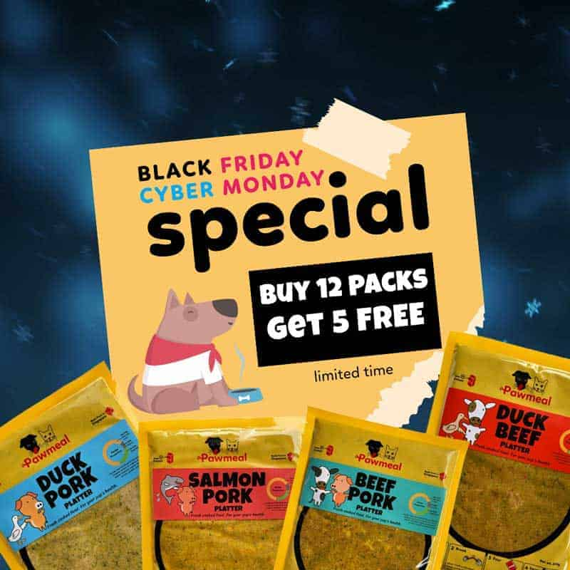 Black Friday Special by Pawmeal